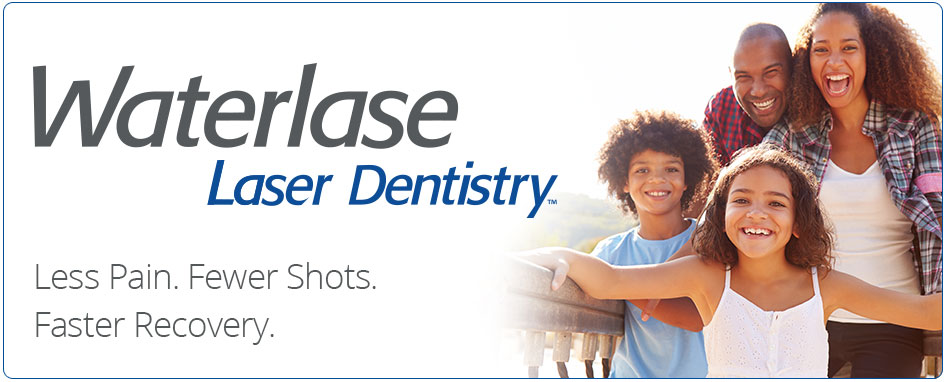 Why Waterlase Laser Dentistry?