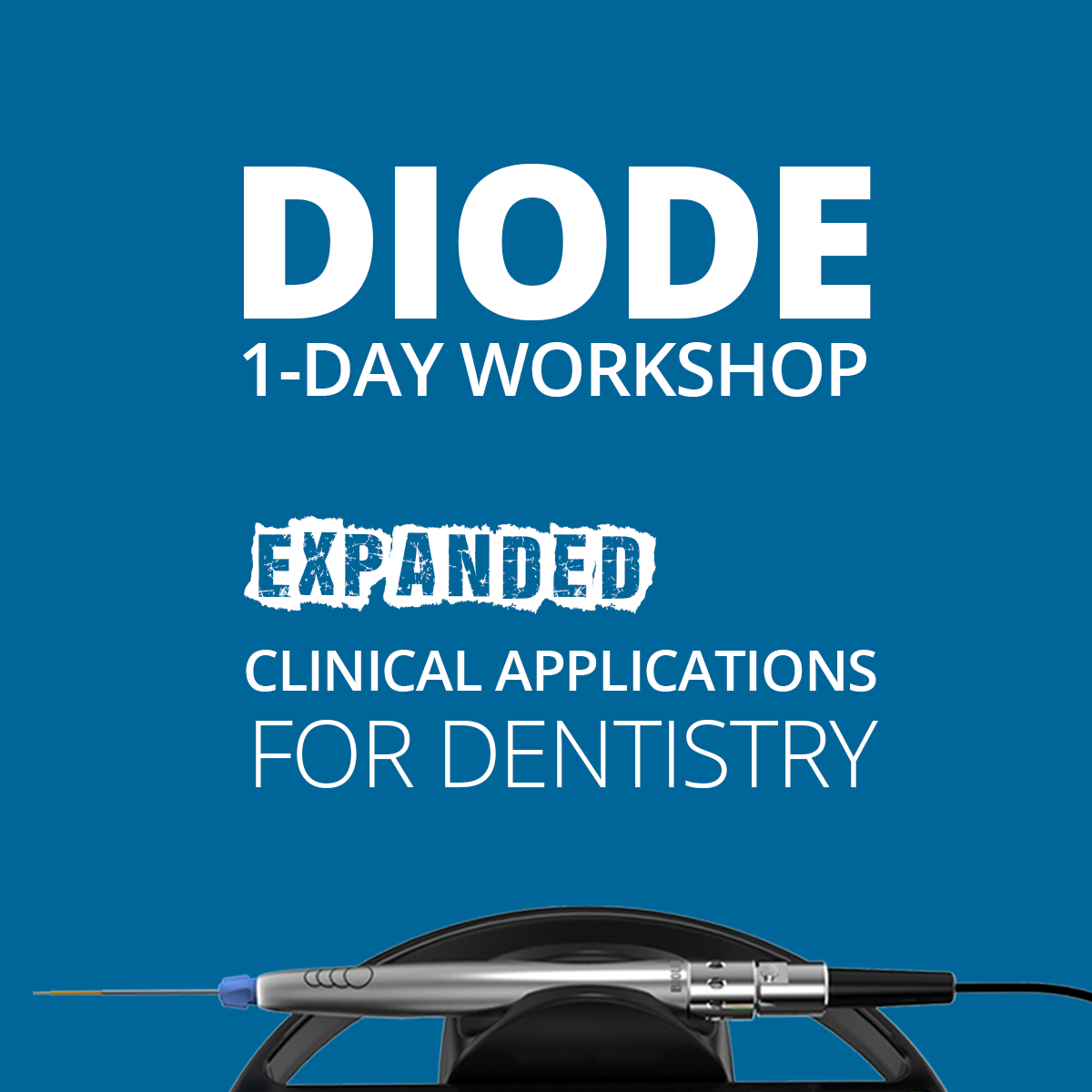 Diode Lasers in Dentistry Clinical Workshop, 1 Day